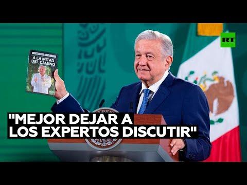 La OMS responde a López Obrador sobre autorización de vacunas anticovid