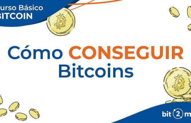 👩🎓 ¿Cómo conseguir BITCOIN? – Curso Básico Bitcoin Lección 8