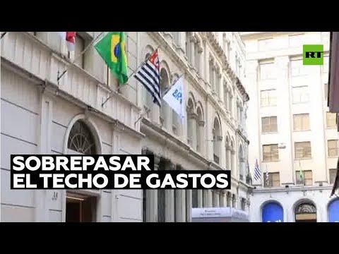 Polémica en Brasil ante plan de sobrepasar el techo de gastos