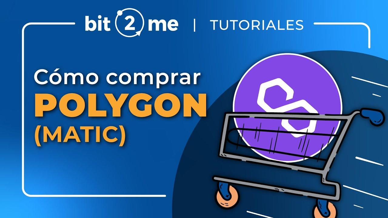 💠 ¿Qué es la Criptomoneda Polygon (MATIC)? 🛒 Y Cómo comprar en 2 minutos – Bit2Me 2021