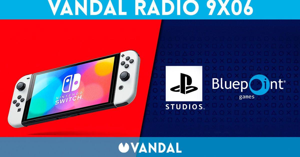 Vandal Radio 9×06 – Nintendo Switch OLED y Metroid Dread, Sony compra Bluepoint Games