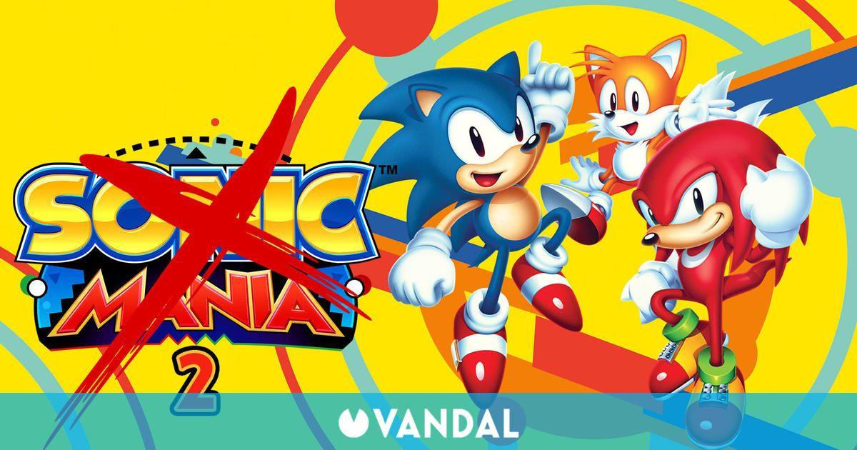 Sonic Mania 2 habría sido cancelado por Sega, según una fuente