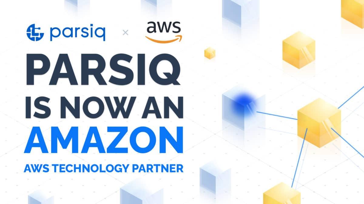 PARSIQ -proveedor de servicios blockchain- es ahora socio tecnológico de Amazon AWS