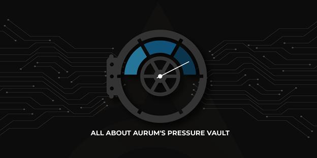 Aprovechando el poder del sistema de recompensas de Aurum con Pressure Vault