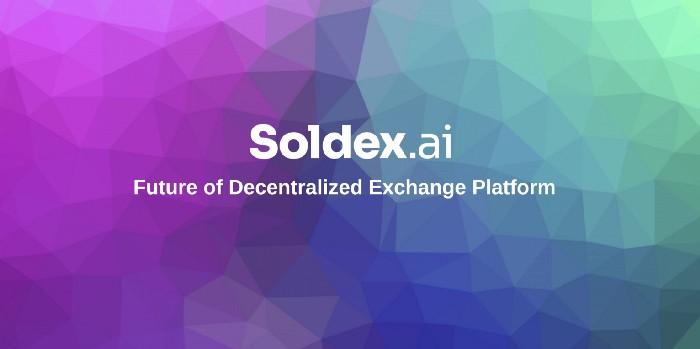 Solana Native Soldex AI: renovando la esperanza para DEX y AI