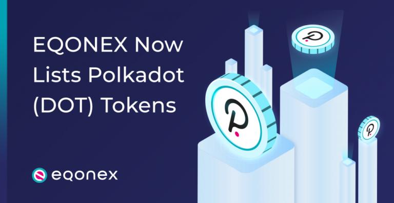 EQONEX enumera el token Polkadot (DOT) de «cambio de juego»